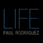 Paul Rodriguez: LIFE – Family First (Documentary)